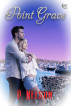 Point Grace by P. Nelson