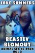 Beastly Blowout: Animal Sex 10-Pack Vol 2 by Jade Summers