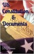 U.S. Constitution & Major Documents by Dave Penman