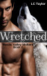 Wretched: Book 2 by LC Taylor