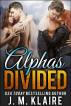 Alphas Divided by J. M. Klaire