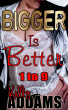 Bigger is Better - 1 to 9 by Kelly Addams