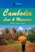 Cambodia, Laos and Myanmar: Sights Uncovered by Tessa Ingel