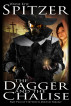 The Dagger and the Chalise (Part Two of the Witch Doctor Trilogy) by Wayne Kyle Spitzer