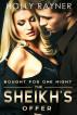 Bought For One Night: The Sheikh's Offer by Holly Rayner