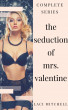 The Seduction of Mrs. Valentine: Complete Series by Laci Mitchell