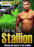 Used by the stallion: a stable lad gets up close and personal with their prize equine by Alis Mitsy