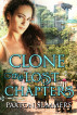Clone - The Lost Chapters by Paxton Summers