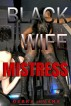 Black Wife Mistress by Debra Evans
