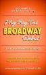 My Big Fat Broadway Debut! Volume 2: Big Move, Big City by Steven Cutts