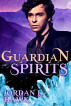 Guardian Spirits by Jordan L. Hawk