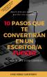 Diez pasos que te convertirán en un escritor/a fucker (y algún que otro consejo) by José Pérez Quintero