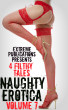 Naughty Erotica Volume 7 - 4 Filthy Tales by Extreme Publications