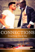 Courting 6: Connections by J Rocci