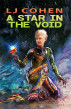 A Star in the Void, Halcyone Space book 5 by LJ Cohen