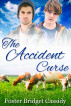 The Accident Curse by Foster Bridget Cassidy