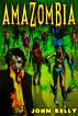 Amazombia by John M. Kelly, Jr
