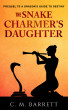 The Snake Charmer's Daughter by C. M. Barrett