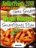 SmartPoints 2018 Katie Love Gets Smart With Weight Watchers SmartPoints Plan Delicious Recipes Cookbook by Katie Love
