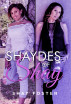 Shaydes of Shay by Shay Foster