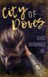 City of Doves by Eric Gutierrez, Jr