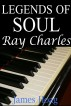 Legends of Soul - Ray Charles by James Hoag