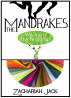 The Mandrakes, Volume I: The Teardrop by Zachariah Jack