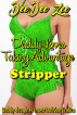 Stripper (Daddy Loves Taking Advantage) by DeeDee Zee