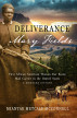 Deliverance Mary Fields, First African American Woman Star Route Mail Carrier in the United States: A Montana History by Miantae Metcalf McConnell