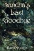 Sandra's Last Goodbye by Rori O'Keeffe