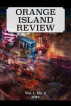 The Orange Island Review, Vol. 1 No. 2 by The Orange Island Arts Foundation