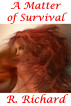A Matter of Survival by R. Richard