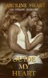 Guide My Heart by Caroline Swart