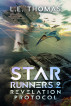Revelation Protocol: Star Runners 2 by L.E. Thomas