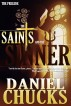 The Saints & The Sinner : The Prelude by Daniel Chucks