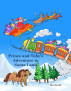 Prince and Toby's Adventure to Santa Land by Evelyn D