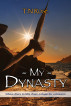 My Dynasty by TN Rose