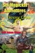 The Sci-magickal Adventures of Jeremy Cross by Teel James Glenn