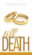 Till Death by Kenneth Igiri