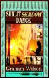 Sunlit Shadow Dance by Graham Wilson