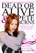 The Mad, Bad and Dangerous Guide to Dead Or Alive and Pete Burns by Daniel Wheway
