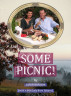 Some Picnic! by Ian Robinson