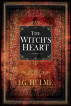 The Witch's Heart by I G Hulme