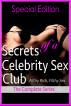 Secrets of a Celebrity Sex Club - Meet the Girls and Episodes 1 & 2 by Dakota Fox