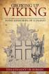 Growing Up Viking by Ieda Jonasdottir Herman