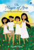 The Magic of Love : Heartwarming stories for tweens and teens! by Ayesha Chopra