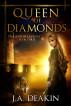 Queen of Diamonds by J.A. Deakin