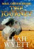 Mail Order Bride - The Journey (Western Mail Order Brides: Book 1) by Leah Wyett