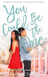 You Could Be the One by Ana Tejano