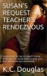 Susan's Request - A Teacher's Rendezvous by KC Douglas